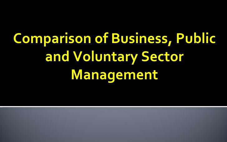 a comparison of public and business administration Public sector & government administration management the bachelor of business administration (bba or bba) is a bachelor's degree in commerce,.