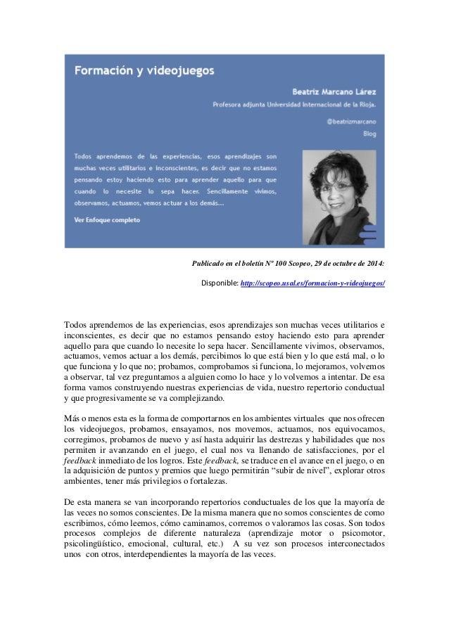 Publicado en el boletín Nº 100 Scopeo, 29 de octubre de 2014: Disponible: http://scopeo.usal.es/formacion-y-videojuegos/ T...