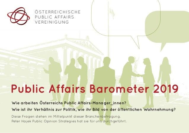 Wie arbeiten Österreichs Public Affairs-Manager_innen? Wie ist ihr Verhältnis zur Politik, wie ihr Bild von der öffentlich...