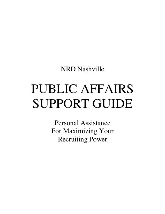 NRD NashvillePUBLIC AFFAIRSSUPPORT GUIDE   Personal Assistance  For Maximizing Your    Recruiting Power