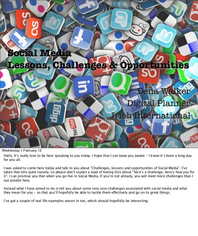 Social Media Lessons, Challenges & Opportunities Dena Walker Digital Planner Irish International Wednesday 1 February 12 H...
