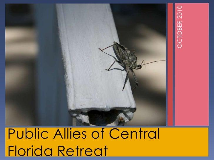 Public Allies of Central Florida Retreat<br />OCTOBER 2010<br />