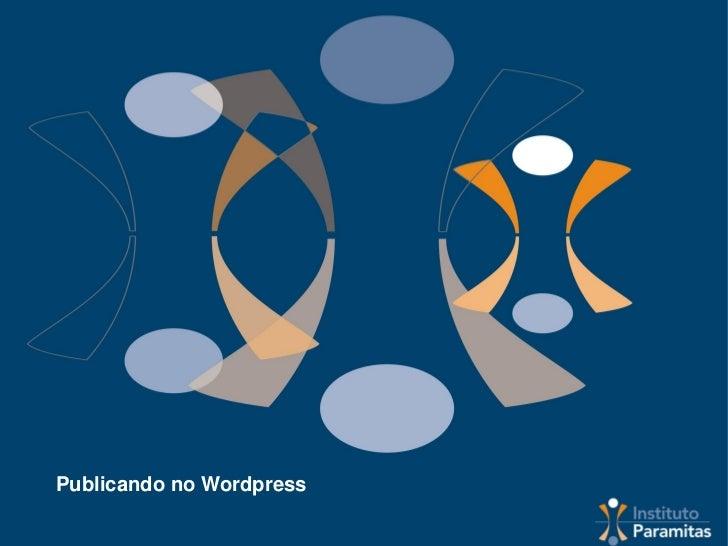 Publicando no Wordpress