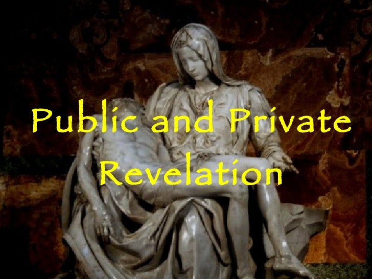 Public and Private Revelation