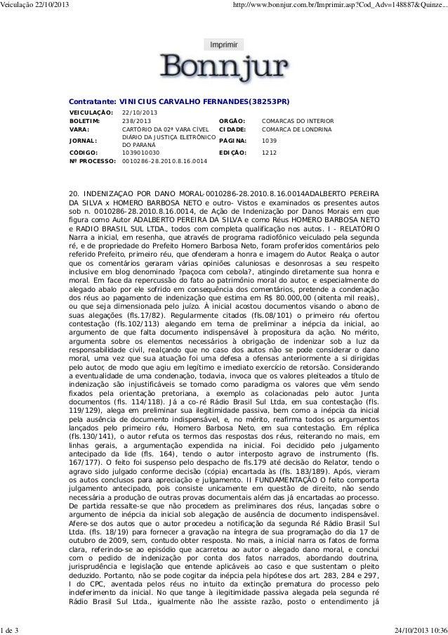 Veiculação 22/10/2013  1 de 3  http://www.bonnjur.com.br/Imprimir.asp?Cod_Adv=148887&Quinze...  Contratante: VINICIUS CARV...