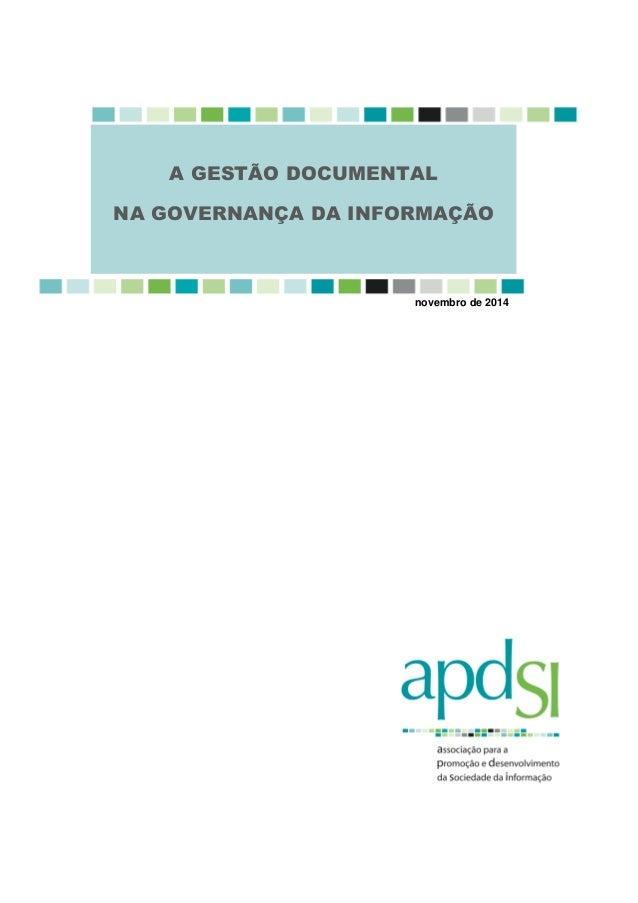 novembro de 2014  A GESTÃO DOCUMENTAL  NA GOVERNANÇA DA INFORMAÇÃO