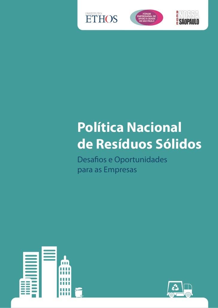 Política Nacionalde Resíduos Sólidos                      1