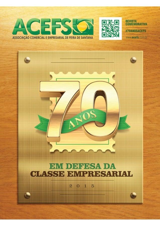 Publicação Força de Feira - Sacada Edição Especial ACEFS 70 anos - Feira de Santana - BA