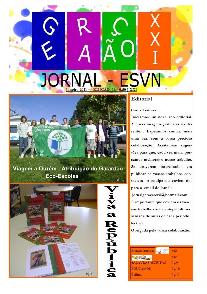 Janeiro 2011 — EDIÇÃO 19 - 0.50 J.XXI                                                    Editorial                        ...