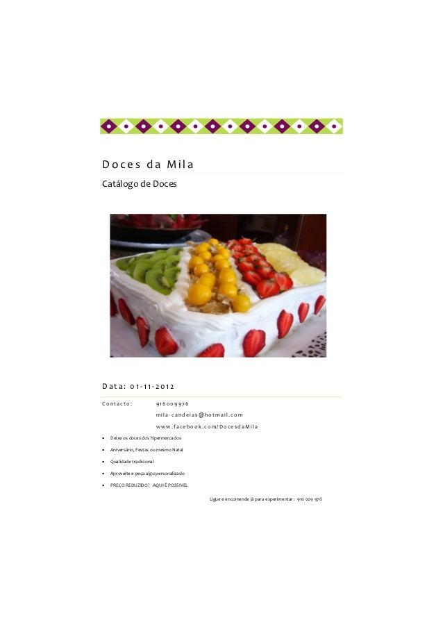 Doces da MilaCatálogo de DocesData: 01-11-2012Contacto:                   916009976                            mila-candei...
