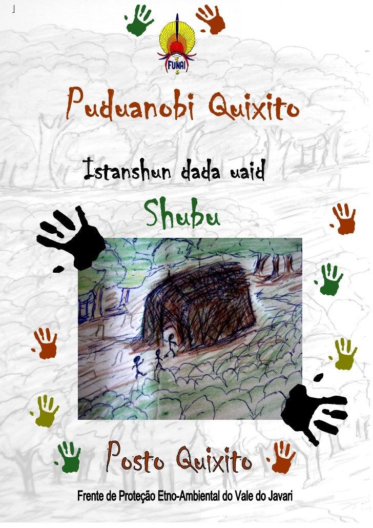 Puduanobi Quixito  Istanshun dada uaid        Shubu