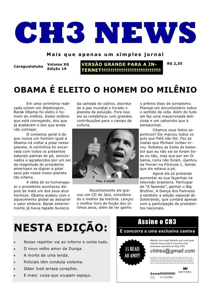 CH3 NEWS         Mais que apenas um simples jornal                   Volume XG         VERSÃO GRANDE PARA A IN-           ...