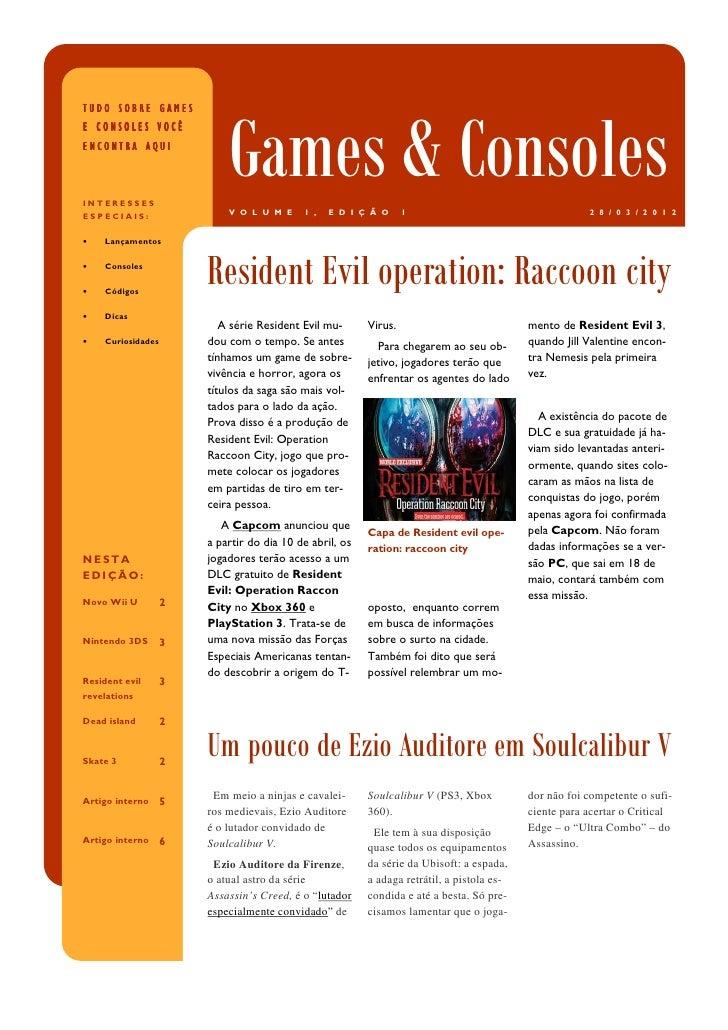 TUDO SOBRE GAMES                           Games & ConsolesE CONSOLES VOCÊENCONTRA AQUIINTERESSESESPECIAIS:               ...