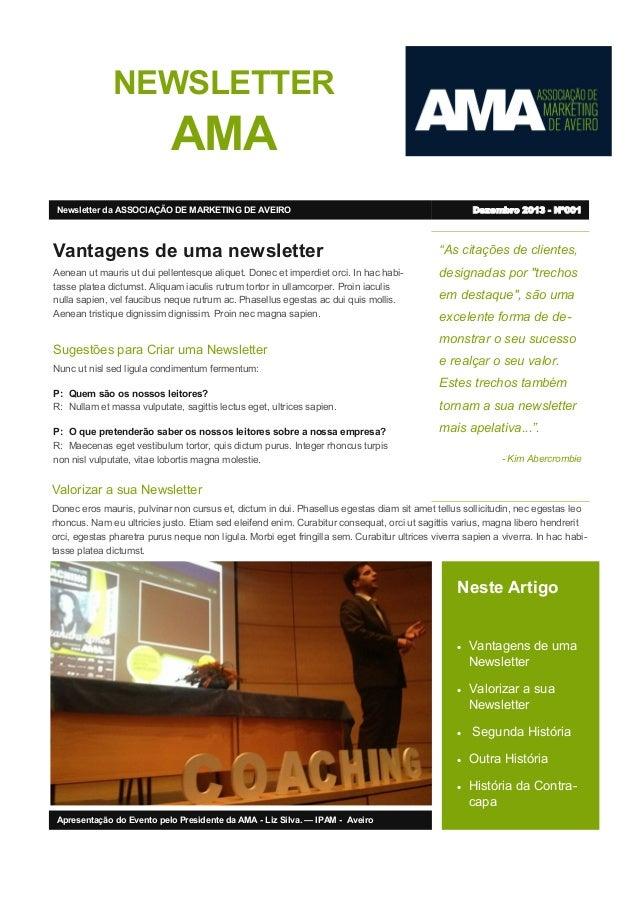 """NEWSLETTER  AMA Dezembro 2013 - Nº001  Newsletter da ASSOCIAÇÃO DE MARKETING DE AVEIRO  Vantagens de uma newsletter  """"As c..."""