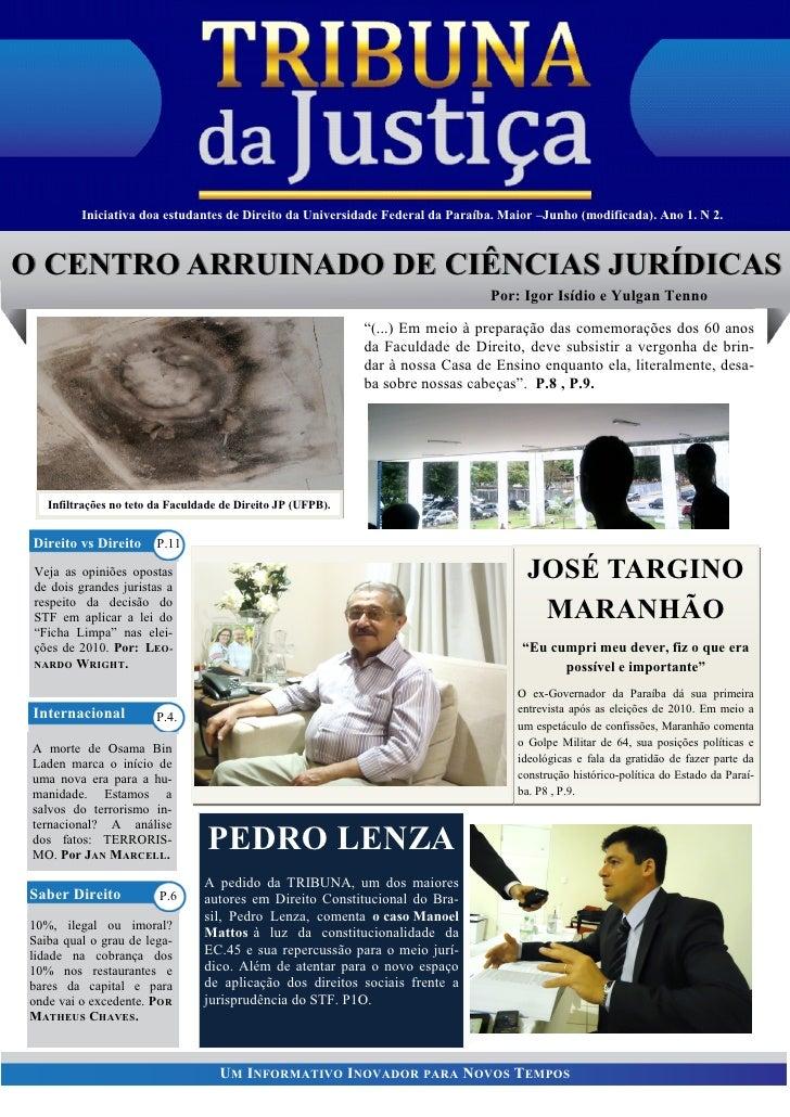 Iniciativa doa estudantes UM INFORMATIVO INOVADOR da Paraíba. Maior –Junho (modificada). Ano 1. N 2.                      ...