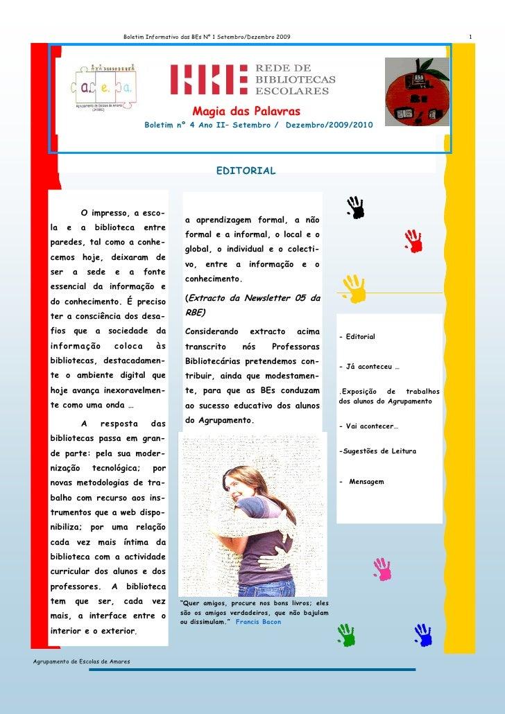 Boletim Informativo das BEs Nº 1 Setembro/Dezembro 2009                                       1               Magia das Pa...