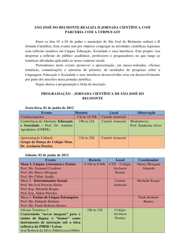 SÃO JOSÉ DO BELMONTE REALIZA II JORNADA CIENTÍFICA COM                        PARCERIA COM A UFRPE/UAST          Entre os ...