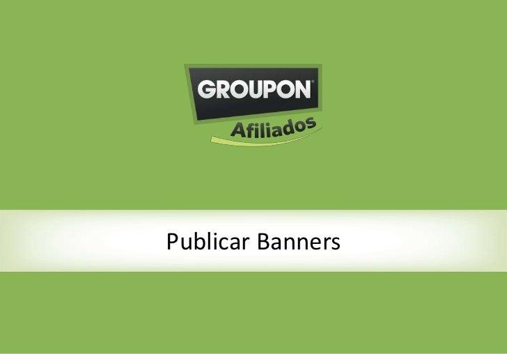 Como selecionar e publicar nossos        Publicar Banners            banners