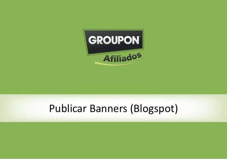 Publicar Banners (Blogspot)