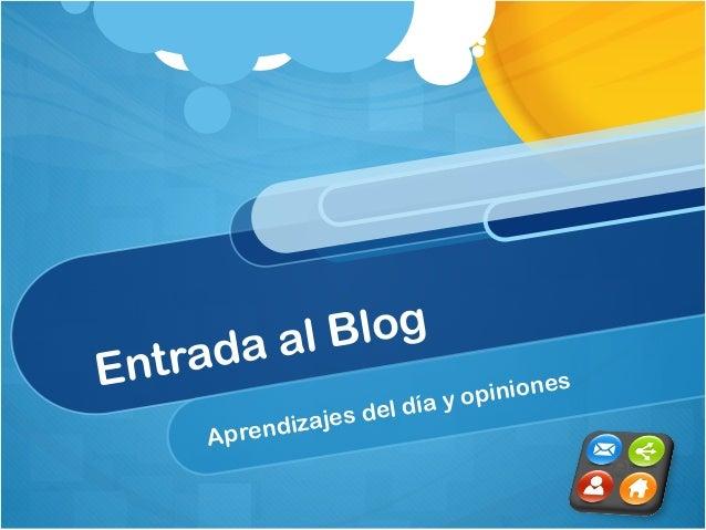 ntra E  Blog a al d  el zajes d i Aprend  s pinione día y o