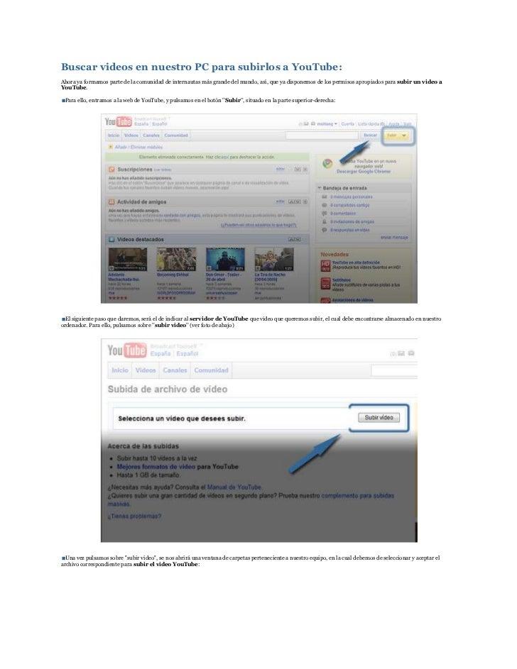 Buscar videos en nuestro PC para subirlos a YouTube: Ahora ya formamos parte de la comunidad de internautas más grande del...