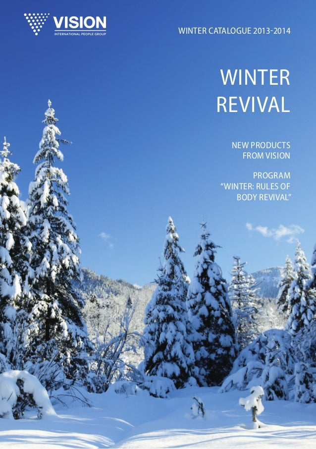 "Winter Catalogue 2013-2014  Winter Revival New products from Vision Program ""Winter: Rules of Body Revival"""