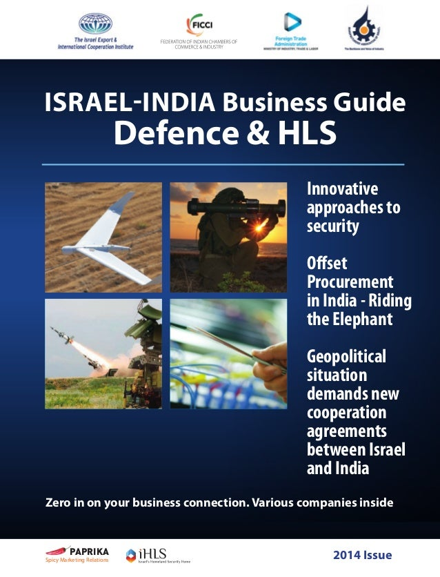 ISRAEL-INDIA Business Guide Defence & HLS Innovative approaches to security  Offset Procurement in India - Riding the Elep...
