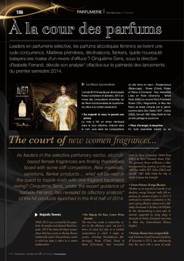 186 PARFUMERIE Tendances / Trends  À la cour des parfums The court of new women fragrances...  Leaders en parfumerie sélec...