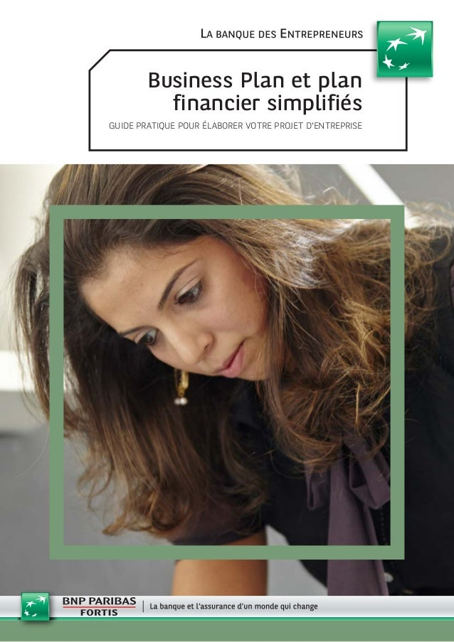 Business Plan et plan financier simplifiés GUIDE PRATIQUE POUR ÉLABORER VOTRE PROJET D'ENTREPRISE
