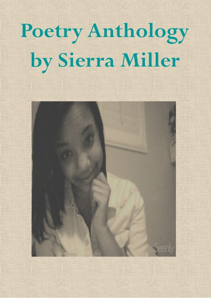 Poetry Anthology by Sierra Miller