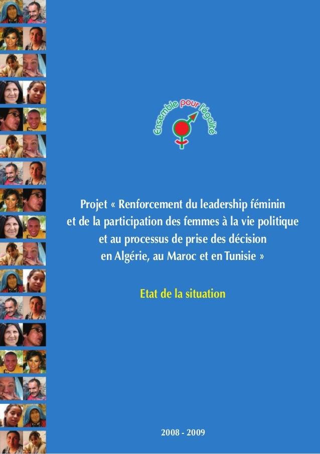 Projet « Renforcement du leadership féminin et de la participation des femmes à la vie politique et au processus de prise ...