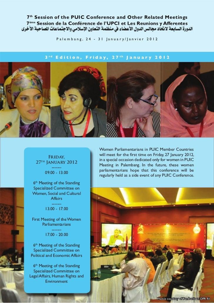 7 th Session of the PUIC Conference and Other Related Meetings7ème Session de la Conférence de l UPCI et Les Reunions y Af...