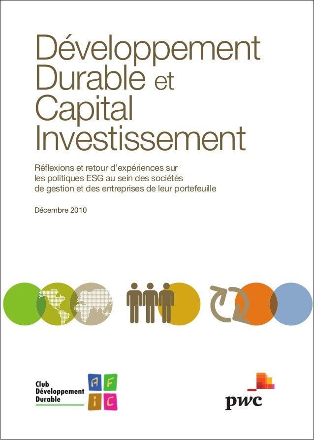 Développement Durableet Capital Investissement Réflexions et retour d'expériences sur les politiques ESG au sein des s...