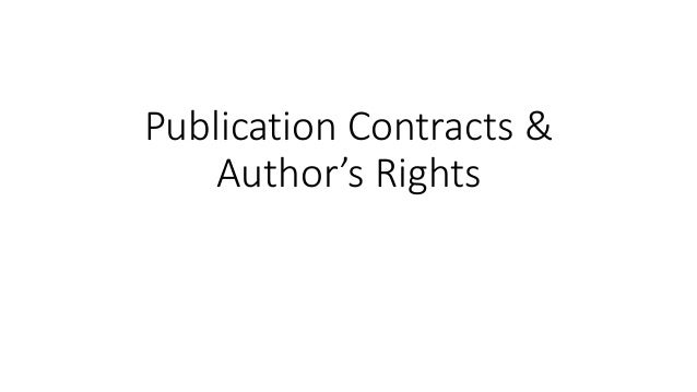 Publication Contracts & Author's Rights