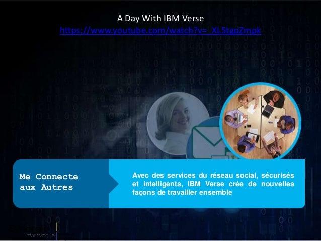 Avec des services du réseau social, sécurisés et intelligents, IBM Verse crée de nouvelles façons de travailler ensemble M...