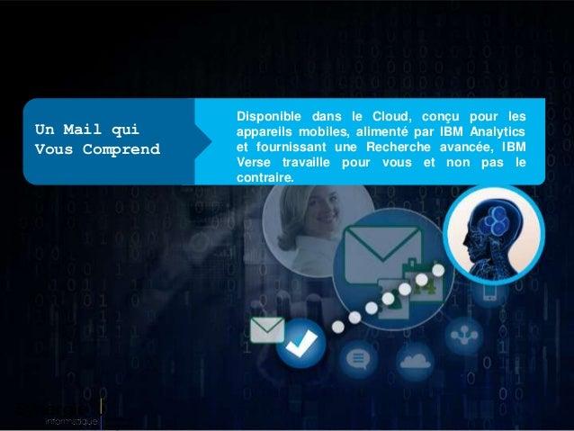Disponible dans le Cloud, conçu pour les appareils mobiles, alimenté par IBM Analytics et fournissant une Recherche avancé...