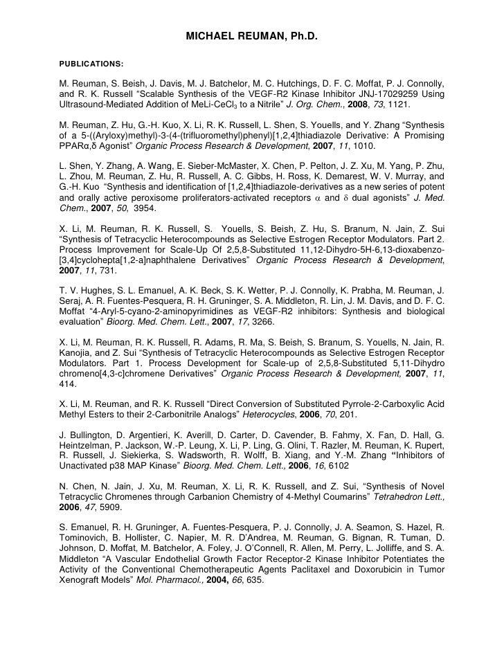 MICHAEL REUMAN, Ph.D.  PUBLICATIONS:  M. Reuman, S. Beish, J. Davis, M. J. Batchelor, M. C. Hutchings, D. F. C. Moffat, P....