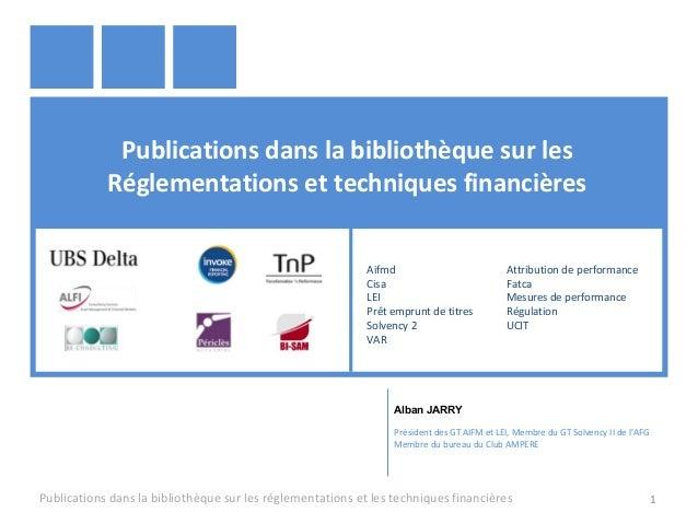 Publications dans la bibliothèque sur les Réglementations et techniques financières Publications dans la bibliothèque sur ...