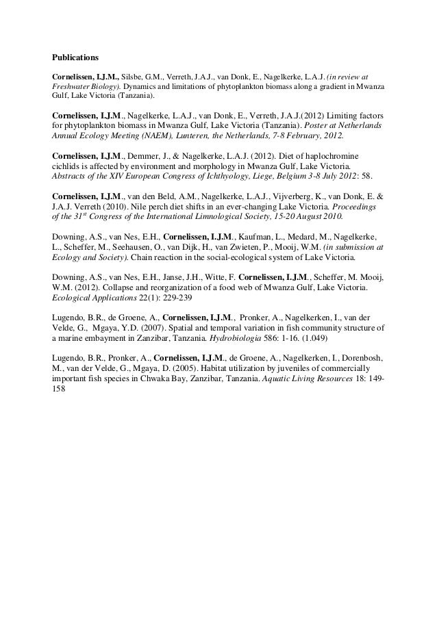 Publications Cornelissen, I.J.M., Silsbe, G.M., Verreth, J.A.J., van Donk, E., Nagelkerke, L.A.J. (in review at Freshwater...