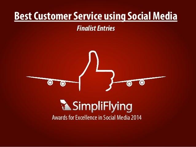 Best Customer Service using Social Media FinalistEntries Awards for Excellence in Social Media 2014
