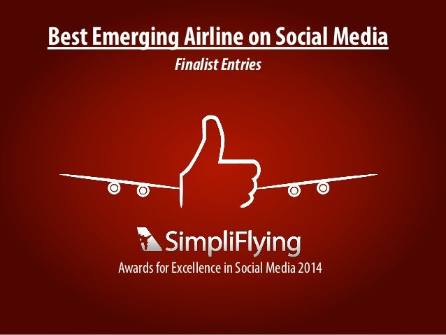 Best Emerging Airline on Social Media FinalistEntries Awards for Excellence in Social Media 2014