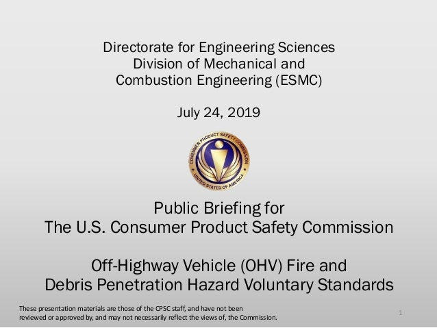Directorate for Engineering Sciences Division of Mechanical and Combustion Engineering (ESMC) July 24, 2019 Public Briefin...