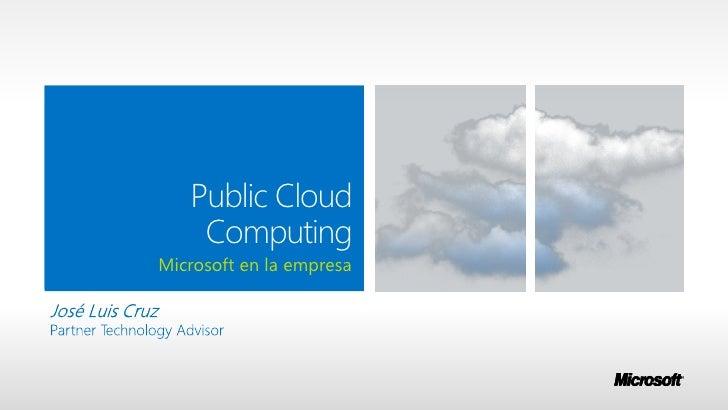 Public Cloud    ComputingMicrosoft en la empresa