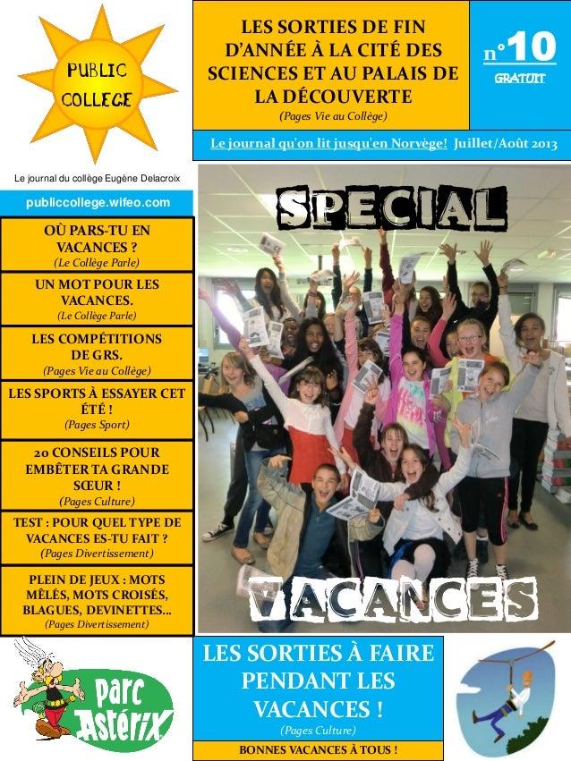 LES SPORTS À ESSAYER CET ÉTÉ ! (Pages Sport) UN MOT POUR LES VACANCES. (Le Collège Parle) LES COMPÉTITIONS DE GRS. (Pages ...