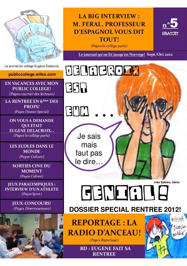 publiccollege.wifeo.com Le journal du collège Eugène Delacroix EN VACANCES AVEC MON PUBLIC COLLEGE! (Pages courrier des le...