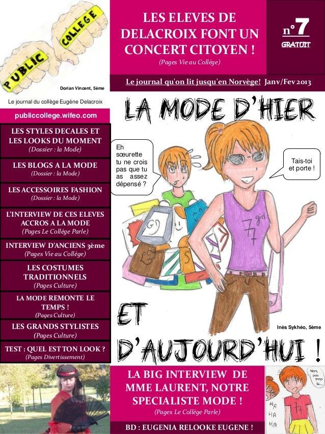 INTERVIEW D'ANCIENS 3ème (Pages Vie au Collège) LES COSTUMES TRADITIONNELS (Pages Culture) LA MODE REMONTE LE TEMPS ! (Pag...