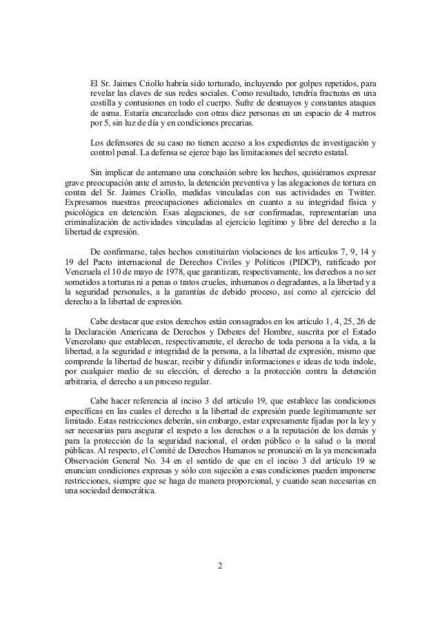 2 El Sr. Jaimes Criollo habría sido torturado, incluyendo por golpes repetidos, para revelar las claves de sus redes socia...