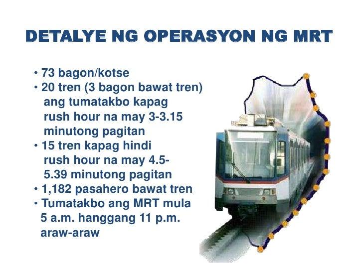 DETALYE NG OPERASYON NG MRT<br /><ul><li> 73 bagon/kotse