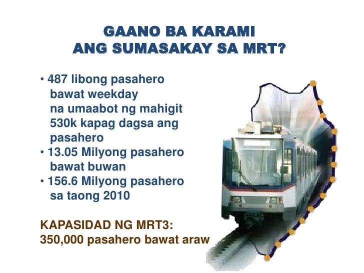20 tren (3 bagon bawat tren)</li></ul>   ang tumatakbo kapag<br />   rush hour na may 3-3.15<br />   minutong pagitan<br ...