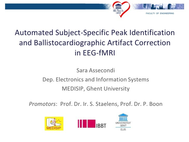 Automated Subject-Specific Peak Identification  and Ballistocardiographic Artifact Correction                  in EEG-fMRI...